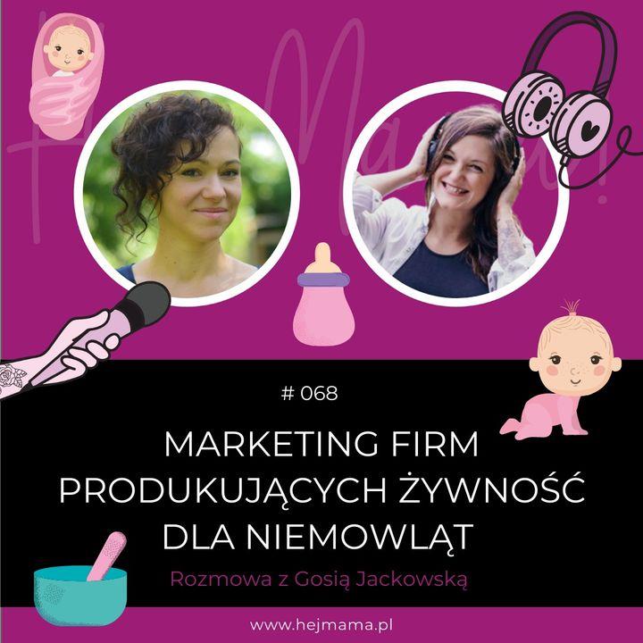 #068 - Marketing firm produkujących żywność dla niemowląt - rozmowa z Gosią Jackowską