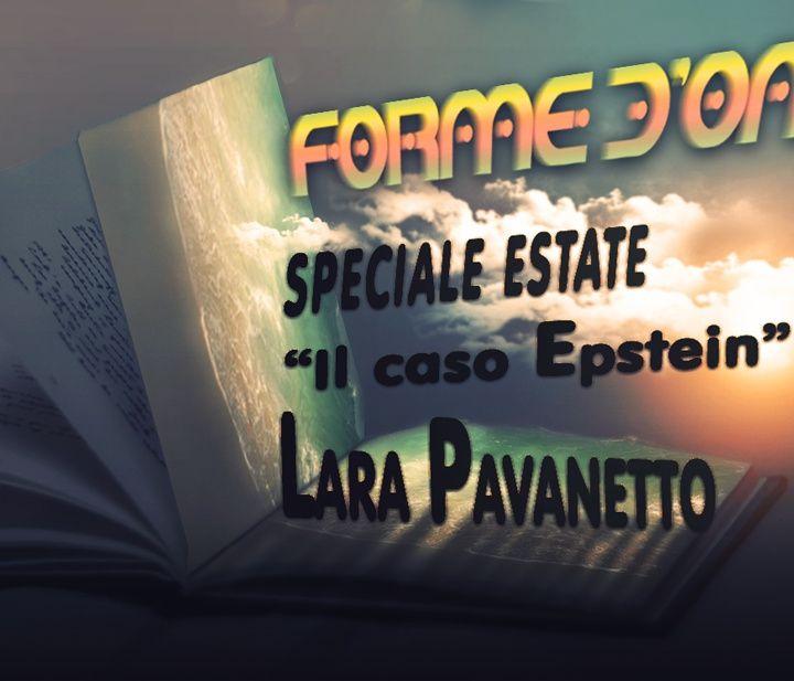 Forme d'Onda - Speciale Estate: Il Caso Epstein - con Lara Pavanetto - 16-08-2019