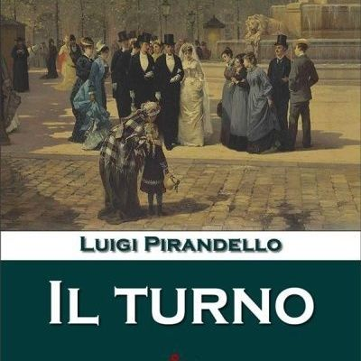 Il Turno Luigi Pirandello