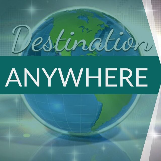 Destination ANYWHERE