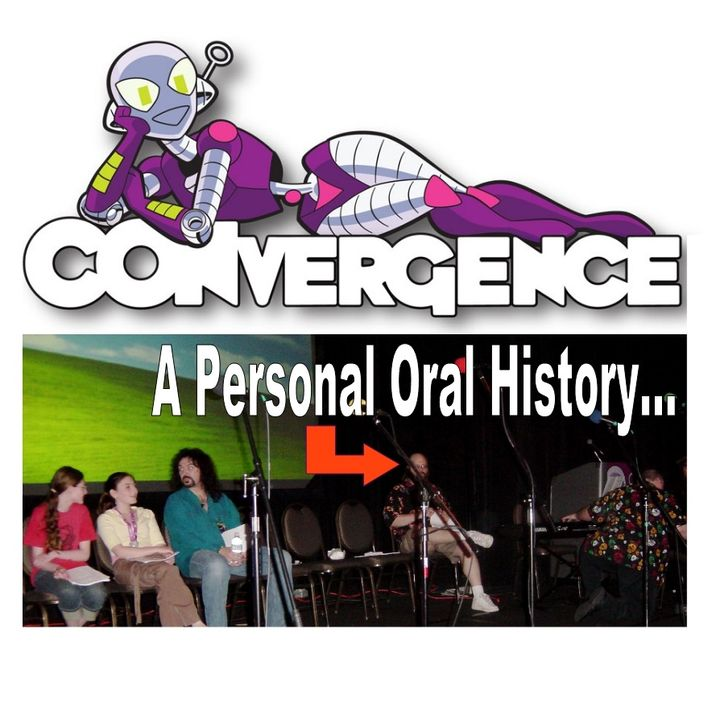 CONvergence: A Personal Oral History