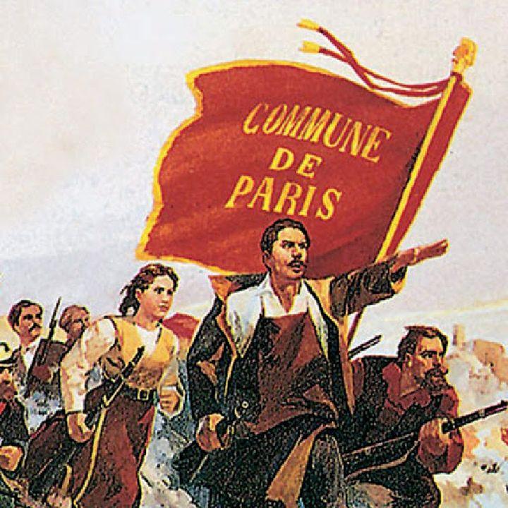 150 Anni della Comune di Parigi - 3a Puntata