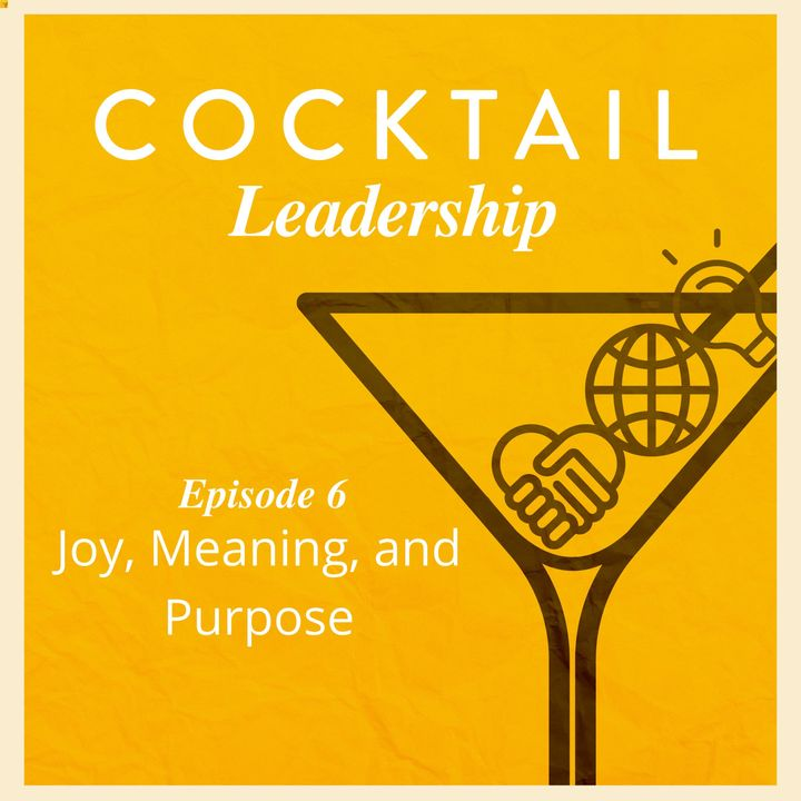 Joy, Meaning, and Purpose