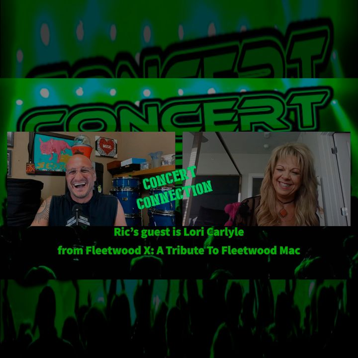 TCC Apr 7 2021 Ric's guest is Lori Carlyle from Fleetwood X: A Tribute To Fleetwood Mac
