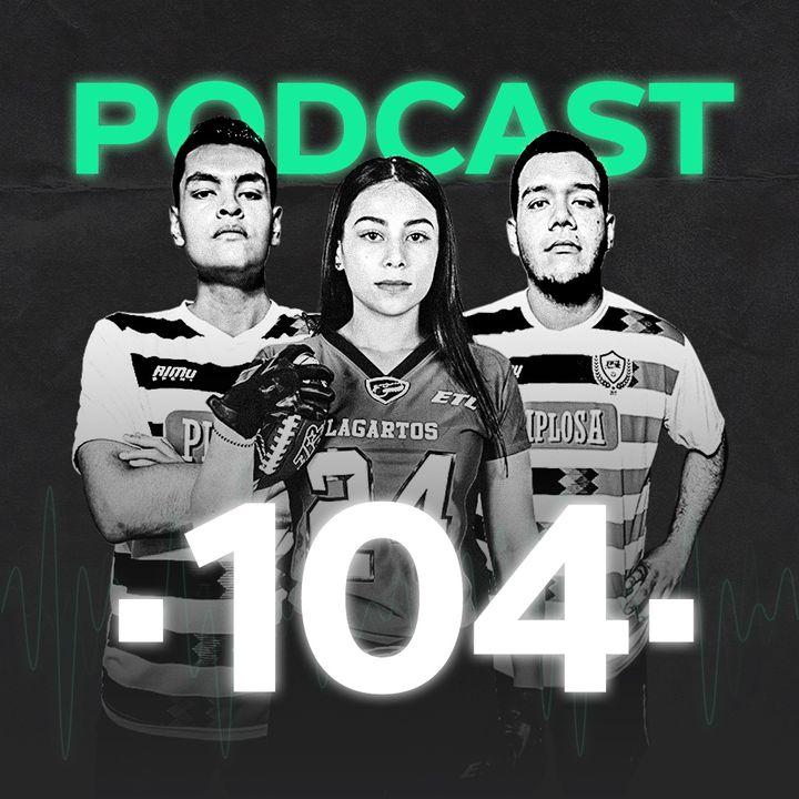Podcast #104: Víctor González y Nayarit sueñan en la Serie Mundial de las Grandes Ligas