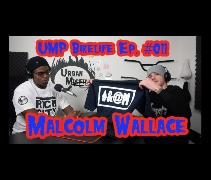 UMP Bikelife Ep #011 Malcolm Wallace, Welcome to the Throne Cycles Family!
