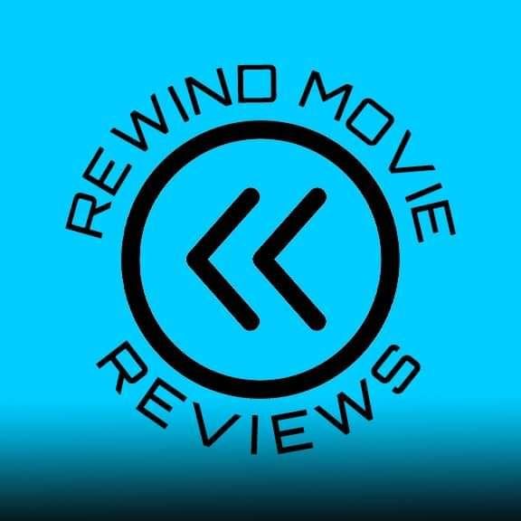 Rewind Movie Reviews