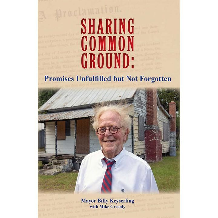 """Author/former mayor of Beaufort SC Billy Keyserling talks about his book """"Sharing Common Ground"""" !"""