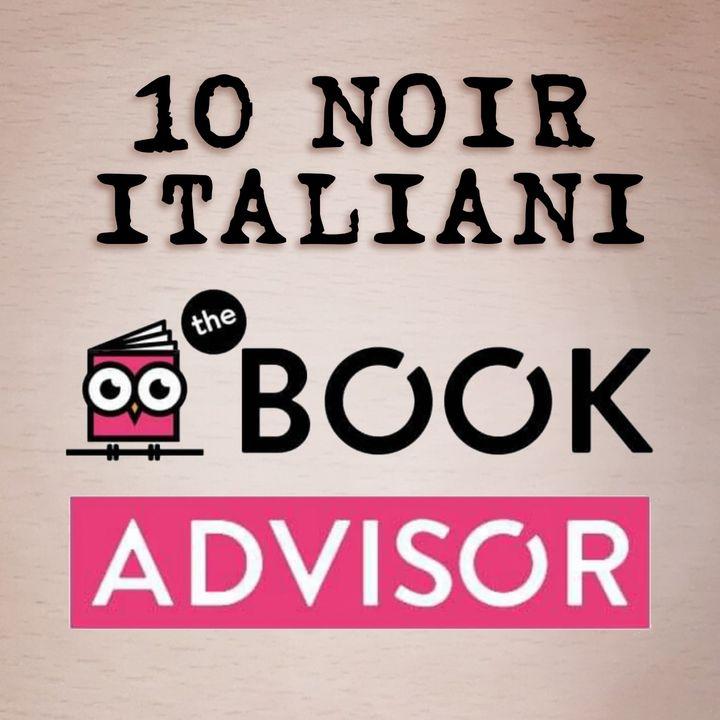 I dieci libri noir italiani consigliati da The BookAdvisor