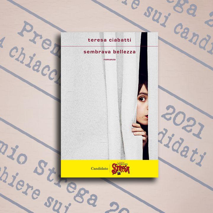 """4 chiacchiere su """"Sembrava bellezza"""", Teresa Ciabatti, Mondadori"""