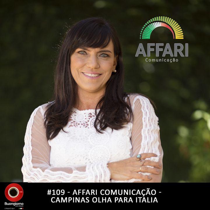 #109 Affari Comunicaçao - Campinas olha para Italia