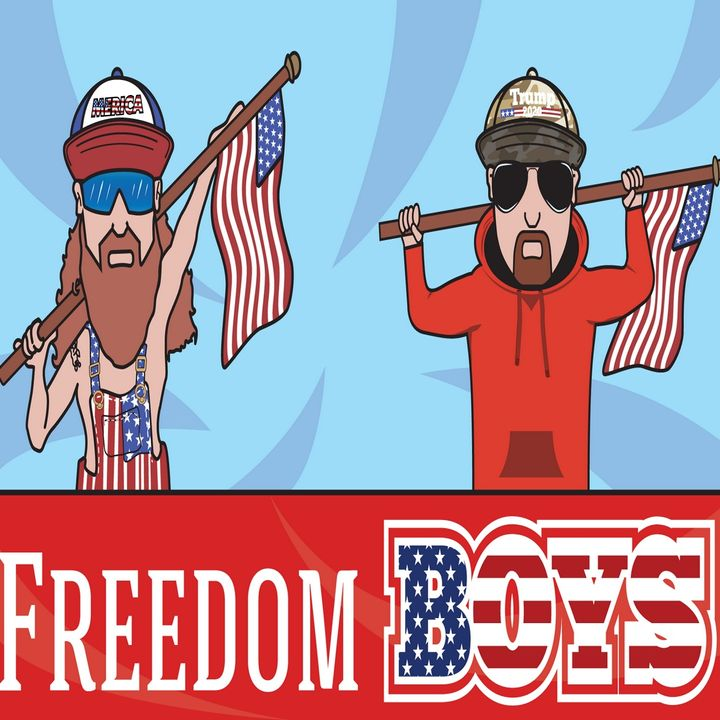 Freedom Boys Podcast #23