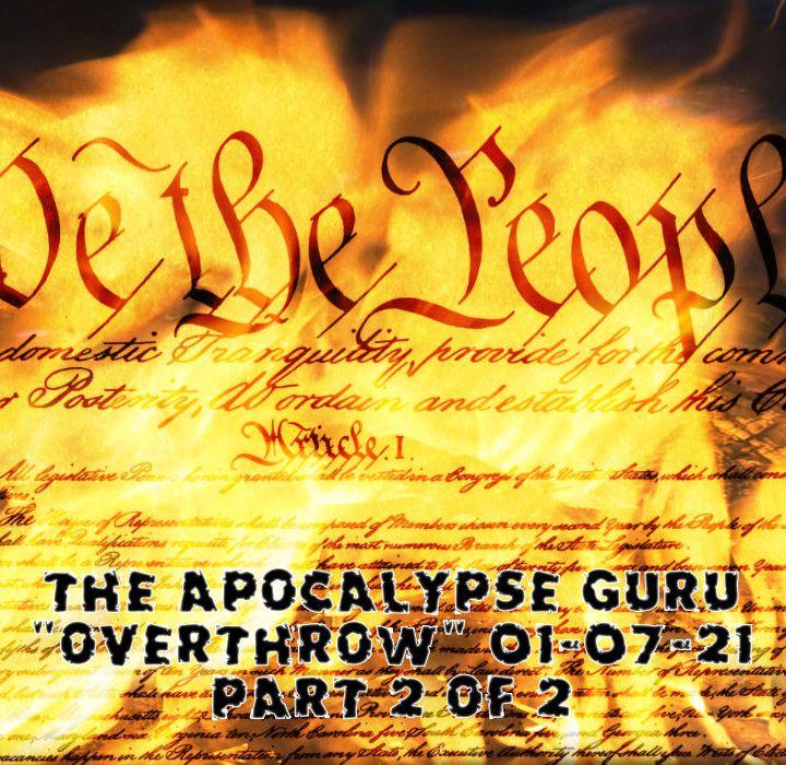 Overthrow & Destruction Begins Part 2 of 2