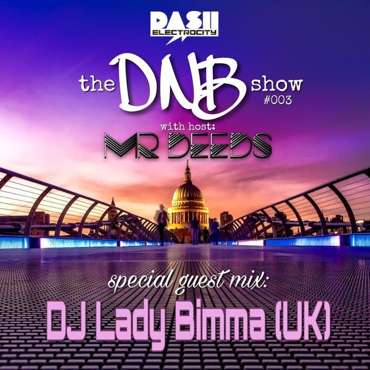 the DNB show S01E03 (guest mix DJ Lady Bimma)