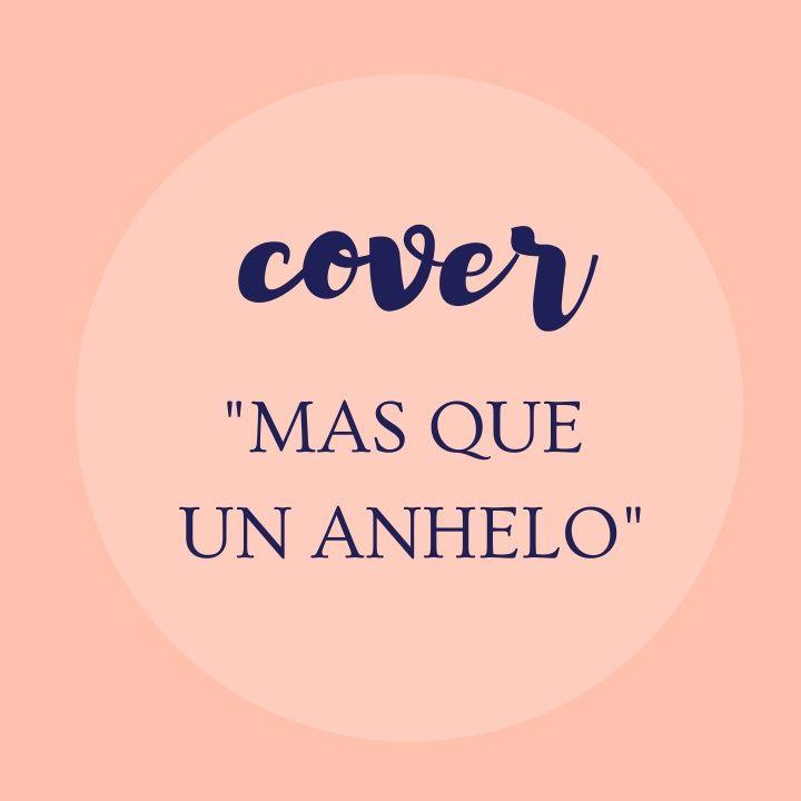 Más que un anhelo-cover (Marcela Gándara)