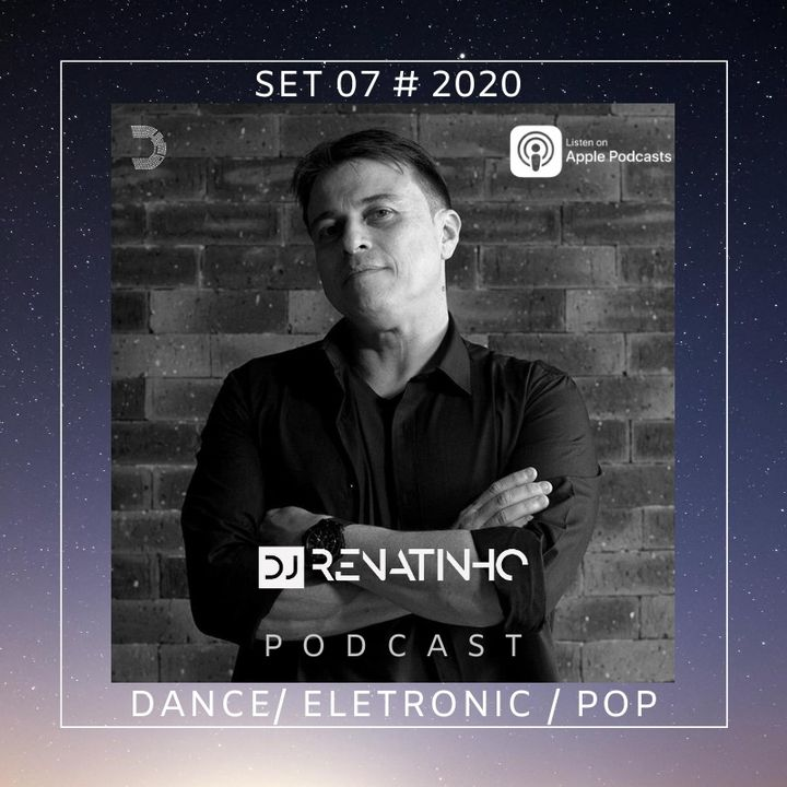 Set 07 # 2020 # Dance_Eletronic_Pop # Dj Renatinho
