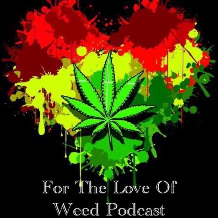 For The Love Of Weed Intro