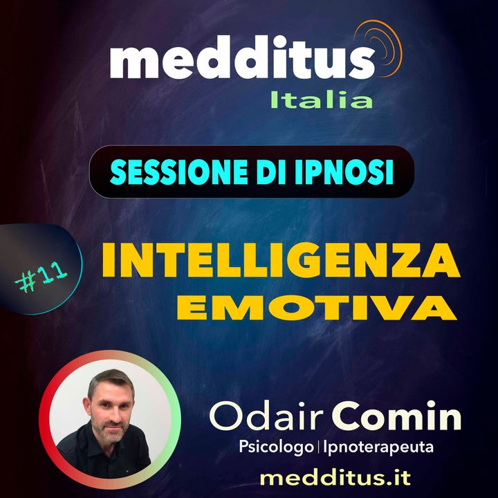 #11 Ipnosi per Intelligenza Emotiva   Odair Comin