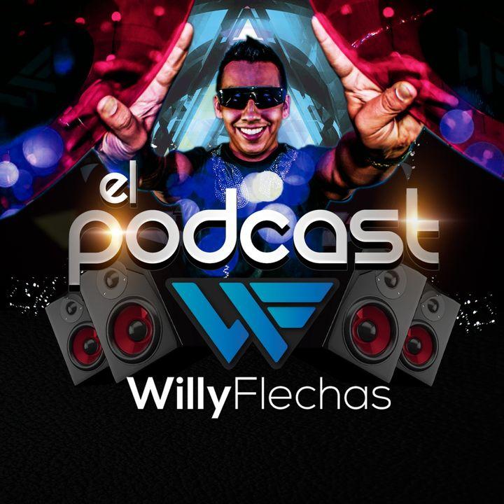 DJ Willy Flechas Podcast