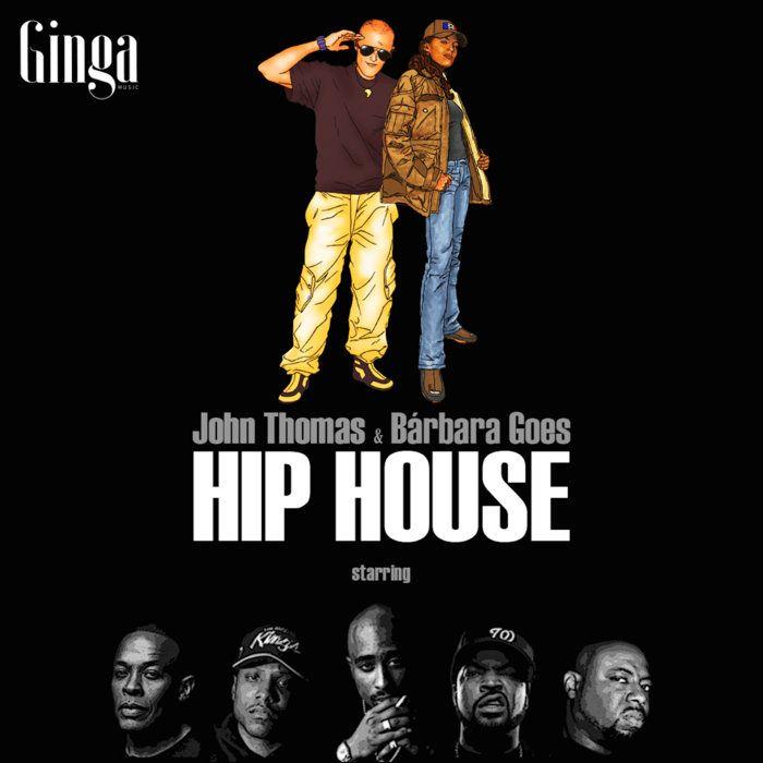 John Thomas & Bárbara Goes - Hip House