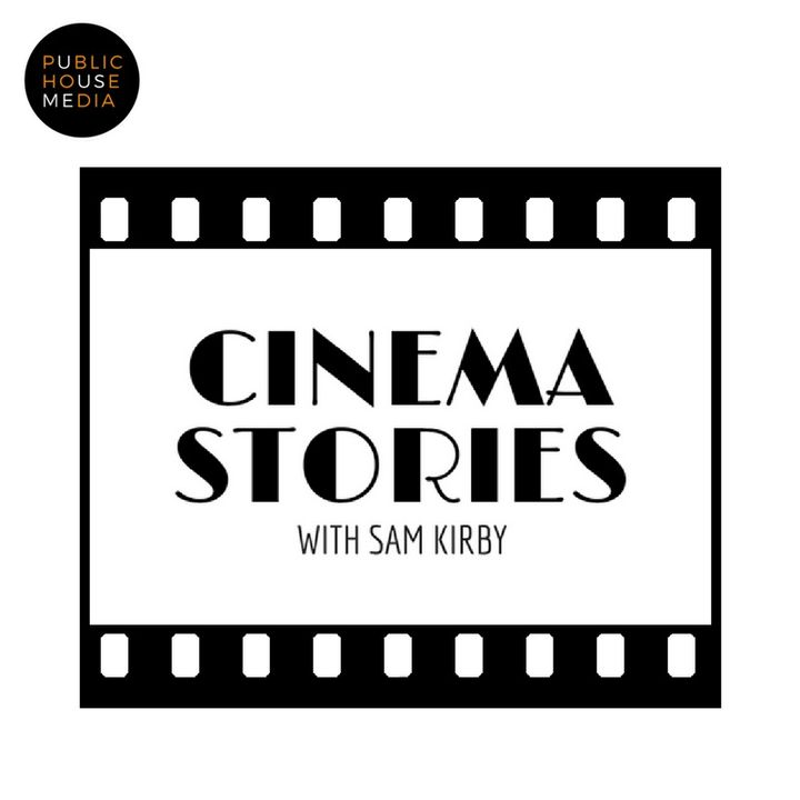 Cinema Stories with Sam Kirby