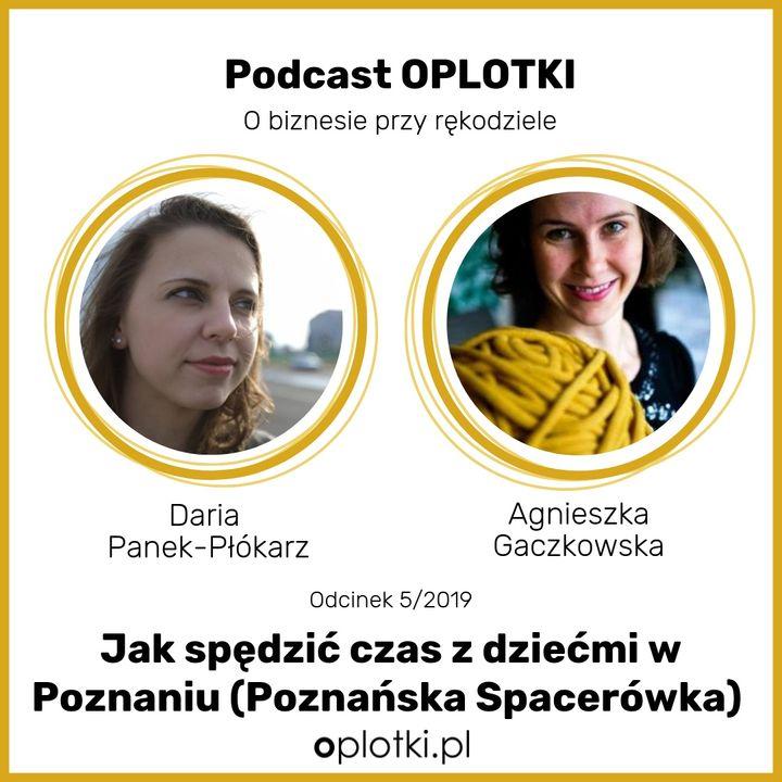 5/2019- Jak spędzić czas z dziećmi w Poznaniu (Poznańska Spacerówka)
