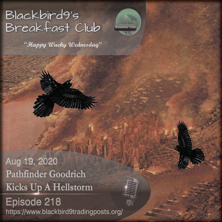 Pathfinder Goodrich Kicks Up A Hellstorm - Blackbird9 Podcast