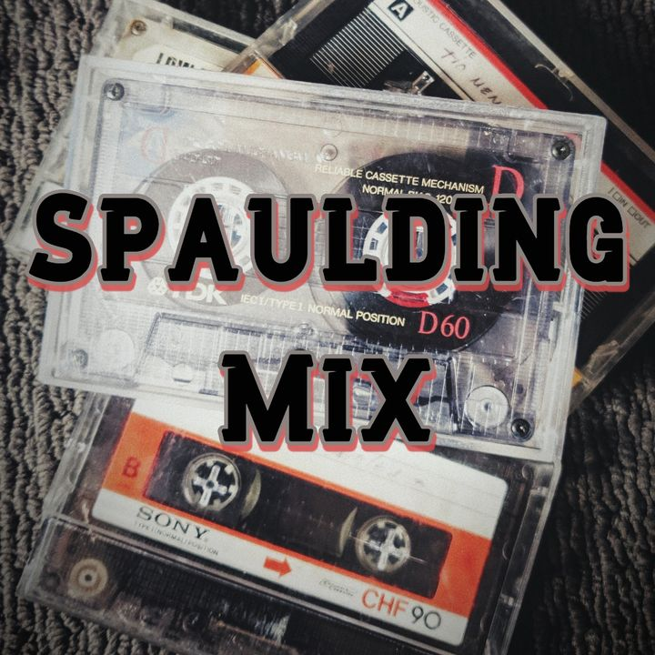 Spaulding Mix (Feb 20th) - LIVE