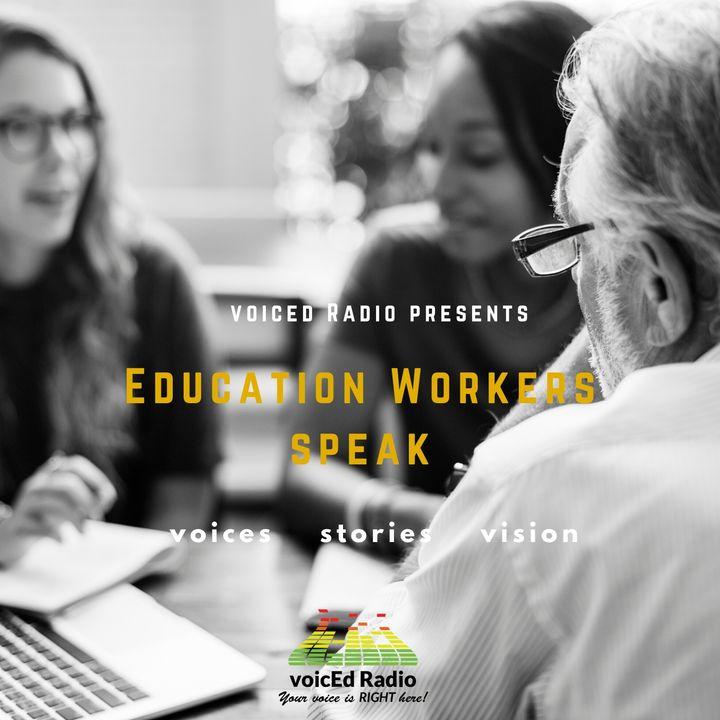 Education Workers Speak
