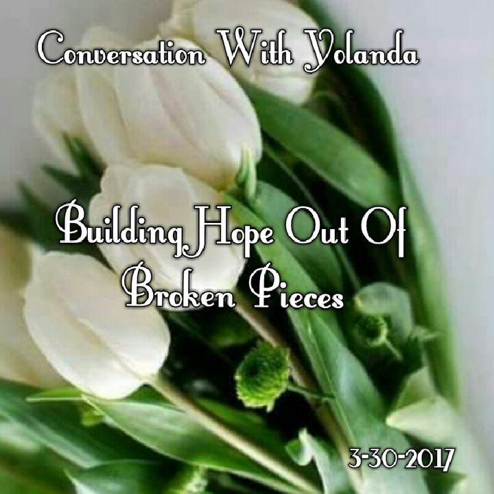 Building Hope Out Of Broken Pieces