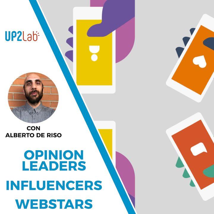 Opinion leaders, influencers e webstars
