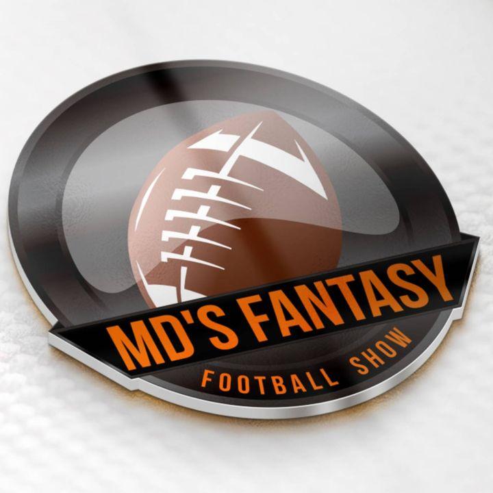 MD's Fantasy Football Show