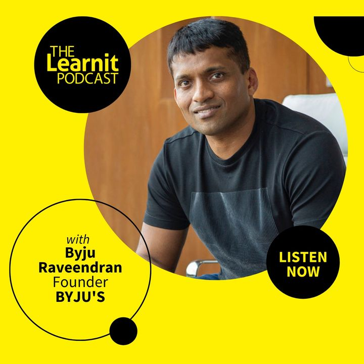 #12 Byju Raveendran, BYJU'S: One of the Most Valuable Edtech Companies in the World