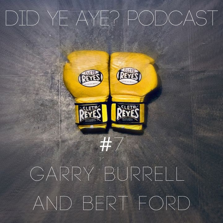 #5 - Garry Burrell and Bert Ford