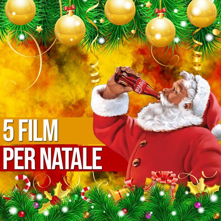 Puntata 32 - 5 FILM PER NATALE