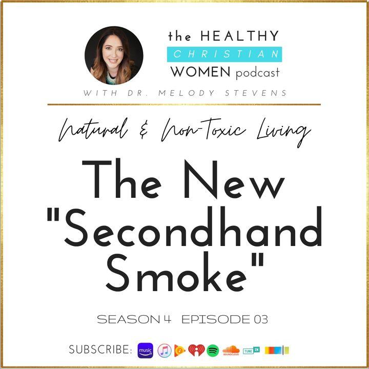 S4 E03: The New Second-Hand Smoke