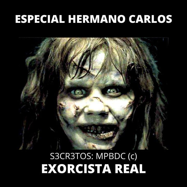 ESPECIAL HERMANO CARLOS (EXORCISTA REAL) Y ALBERTO ADUER NR-18 Y PERSONAS CON PROBLEMAS CARDÍACOS