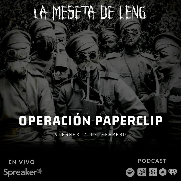 Ep. 23 - Operación Paperclip