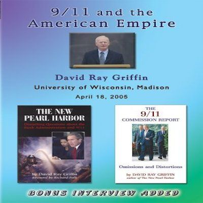 David Ray Griffin:  9/11 The Myth And The Reality