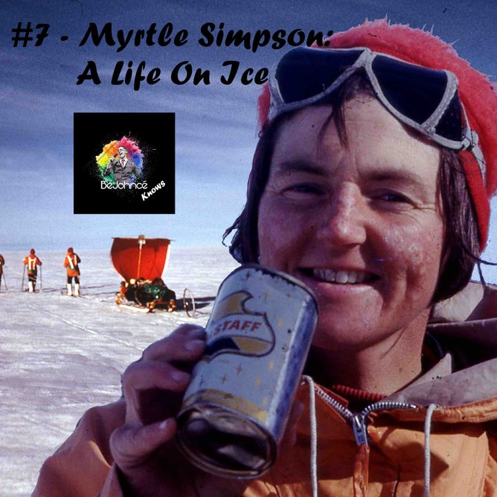 #7 - Myrtle Simpson: A Life On Ice