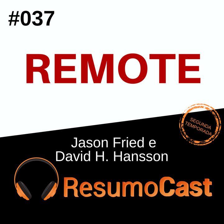 T2#037 Remote   Jason Fried & David Hansson