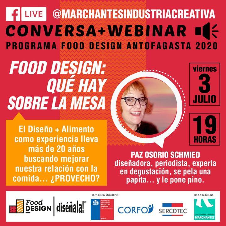 Food Design, ¿Qué hay sobre la mesa?   Food Design DISÉÑALA #07