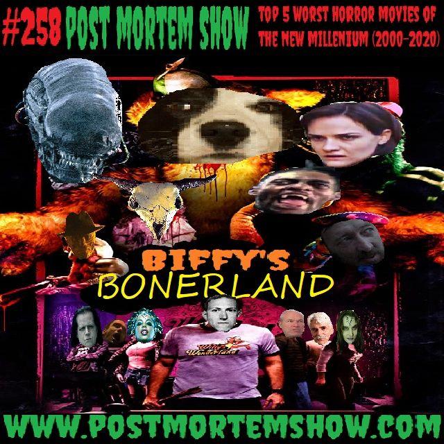 e258 - Biffy's Bonerland (Top 5 Worst Horror Movies of the New Millenium 2000-2020)