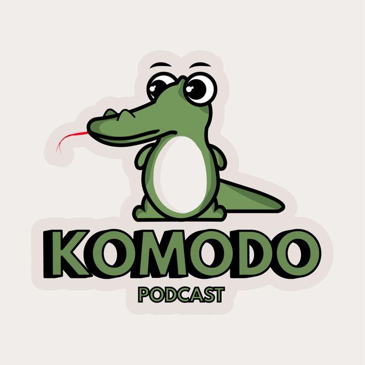 KOMODO podcast