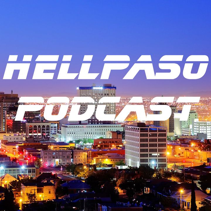 Hell Paso Podcast