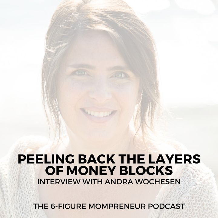 Peeling back the layers of money blocks with Andra Wochesen