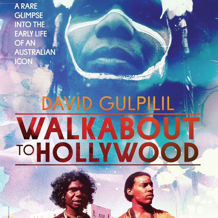 Special Report:  Bill Leimbach on Walkabout to Hollywood (1980)
