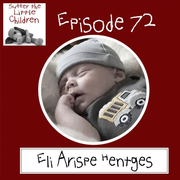 Episode 72: Eli Arispe Hentges