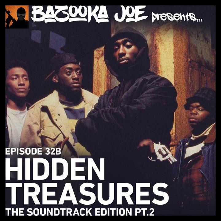 EP#32B - Hidden Treasures: The Soundtrack Edition (Pt.2)