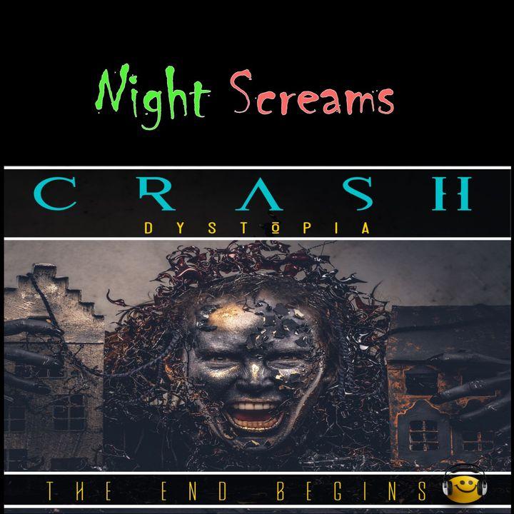 Crash Dystopia Night Screams